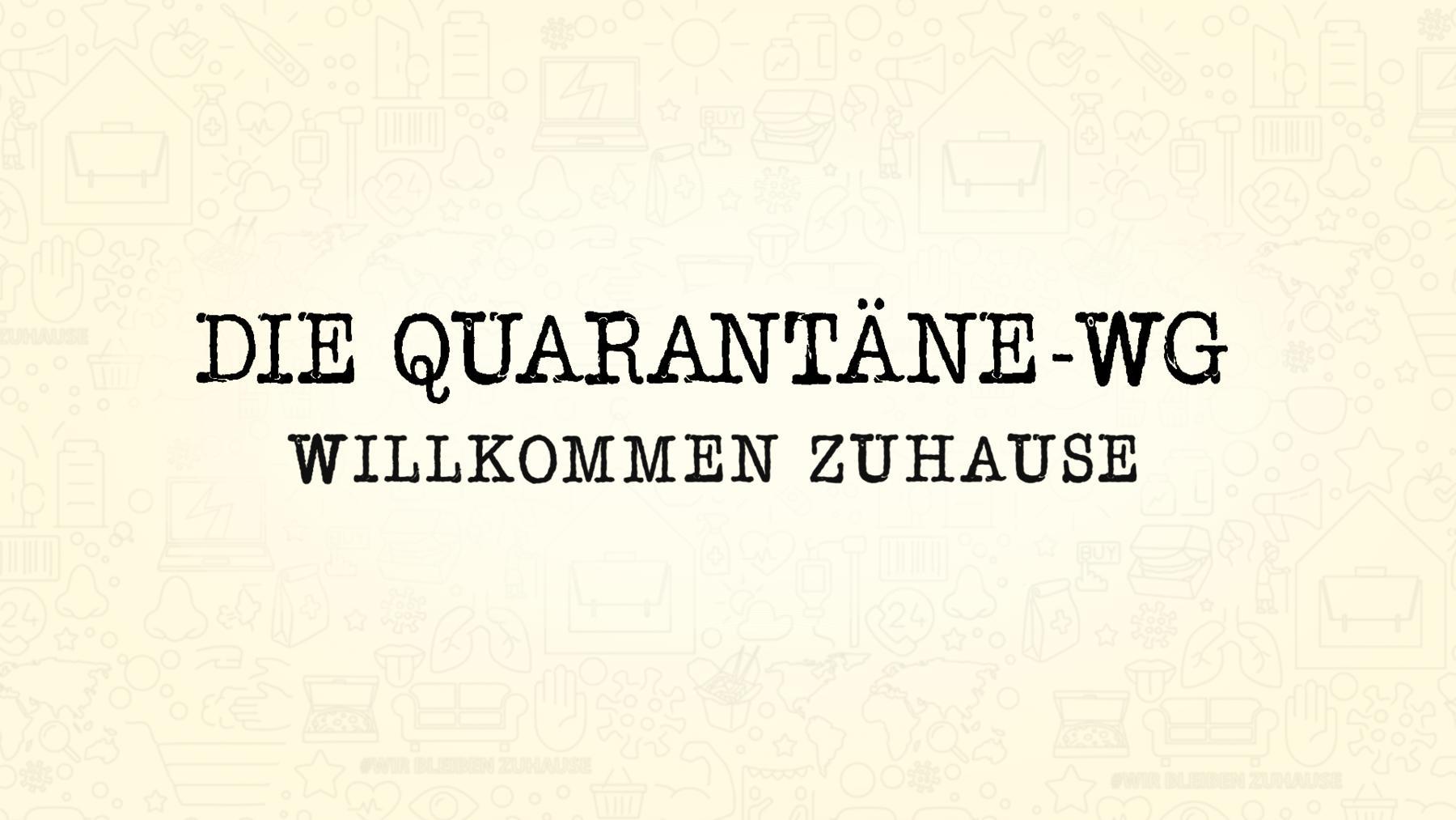 Die Quarantäne-WG