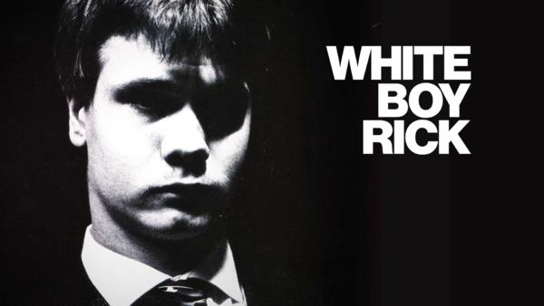 White Boy Rick - Teenager, FBI-Agent und Drogenbaron