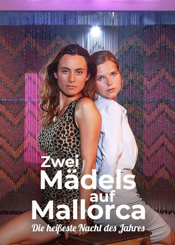 Zwei Mädels auf Mallorca - Die heisseste Nacht des Jahres