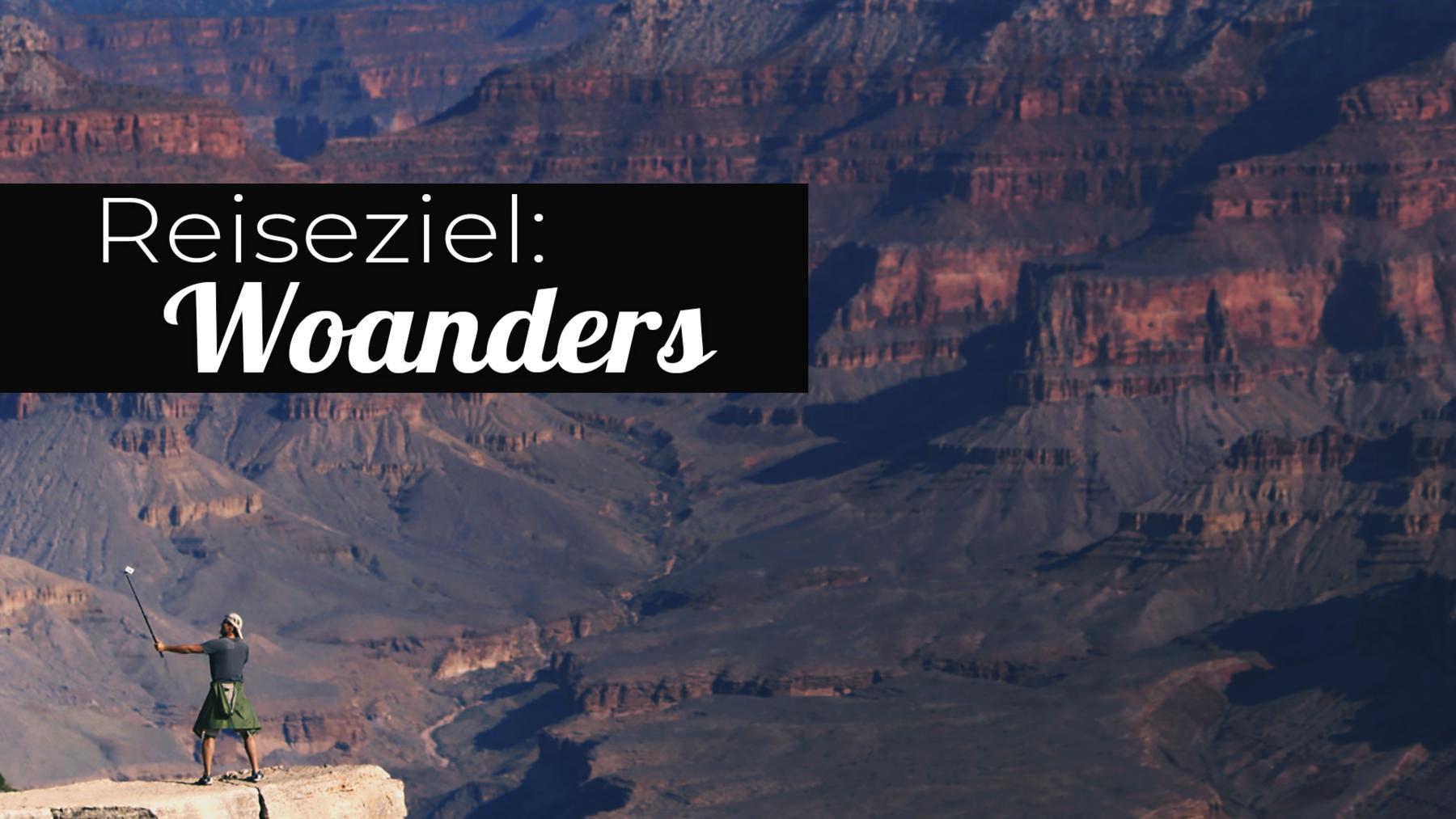 Reiseziel: Woanders
