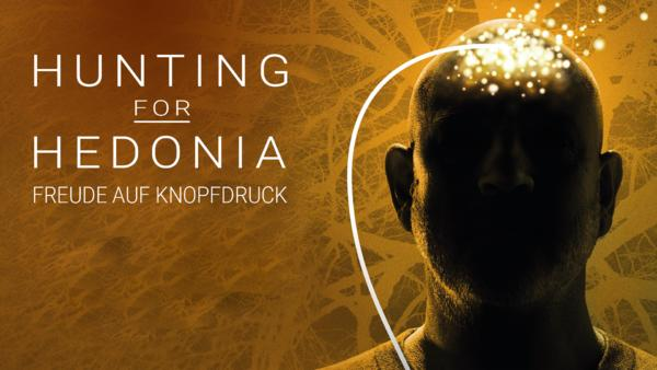 Hunting for Hedonia - Freude auf Knopfdruck