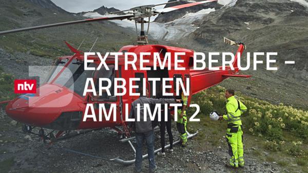 Extreme Berufe - Arbeiten am Limit 2