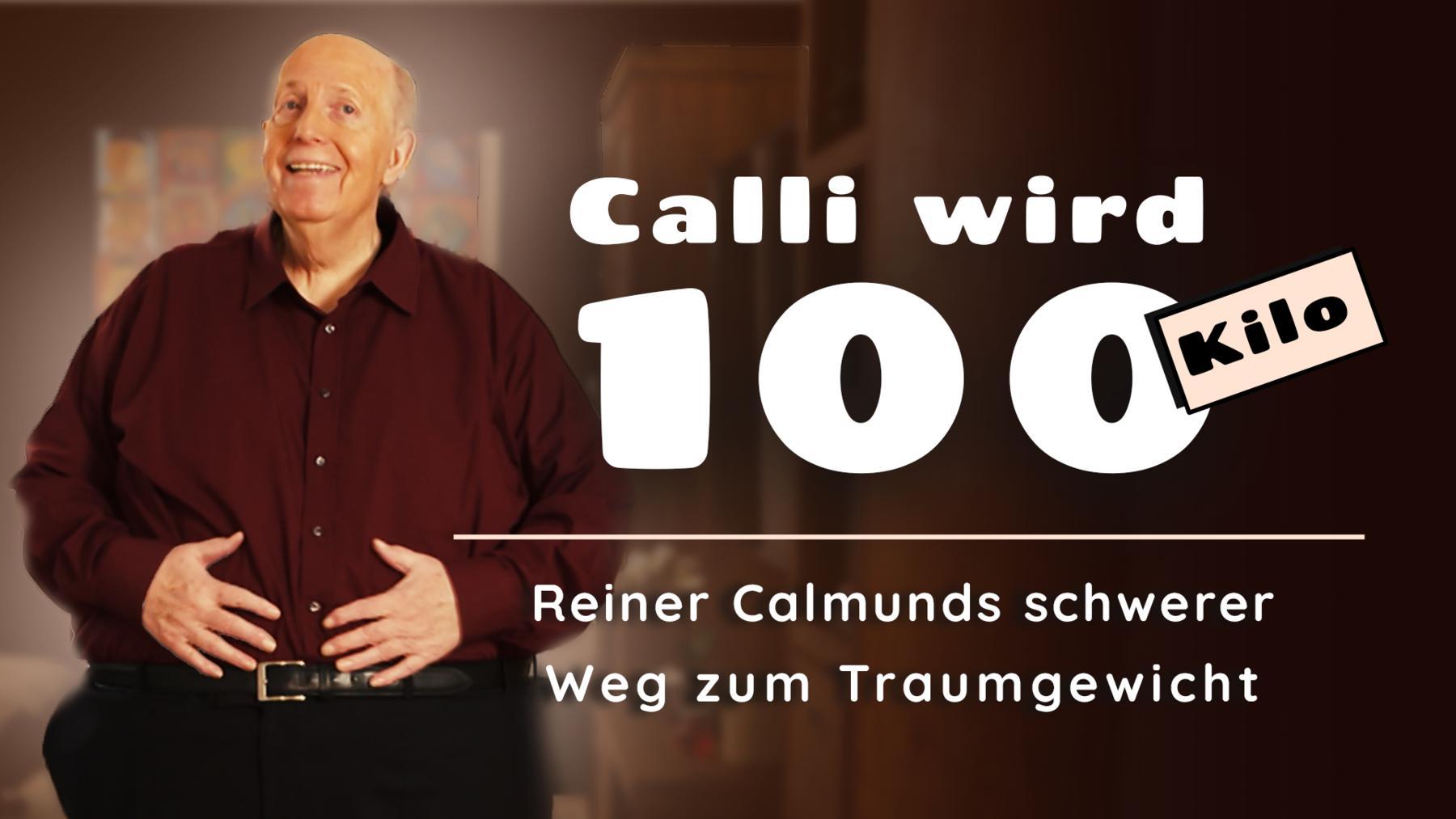 Calli wird 100(Kilo) – Reiner Calmunds schwerer Weg zum Traumgewicht - die erste Halbzeit