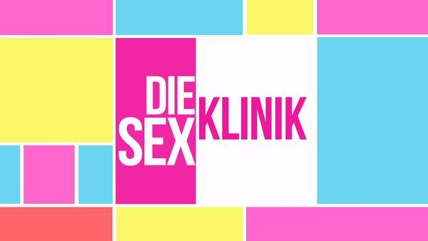 Die Sex-Klinik
