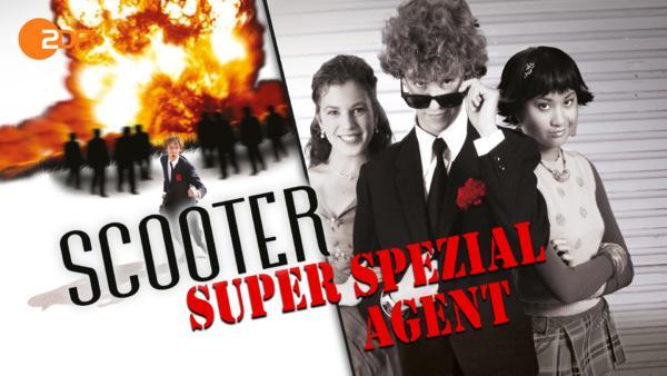 Scooter: Super-Spezialagent