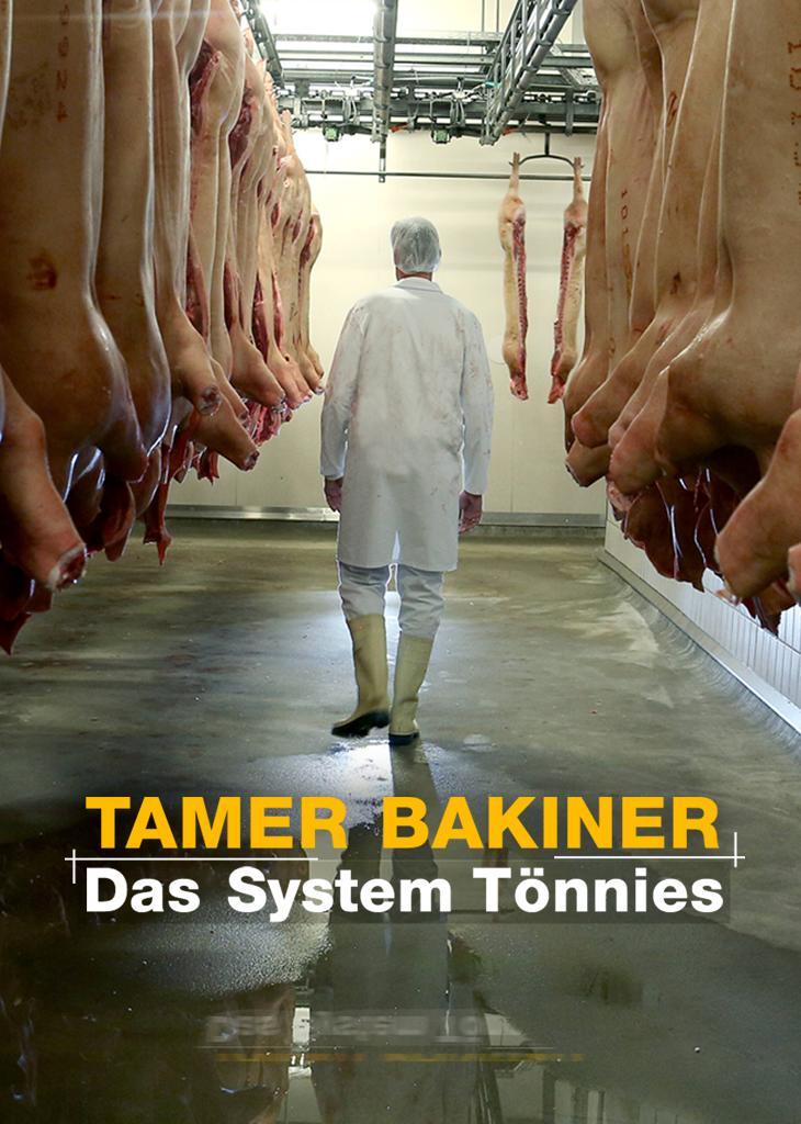 Tamer Bakiner - Das System Tönnies