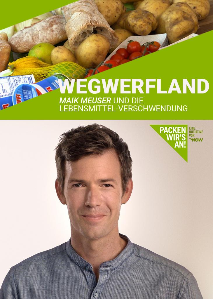Wegwerfland - Maik Meuser und die Lebensmittel-Verschwendung