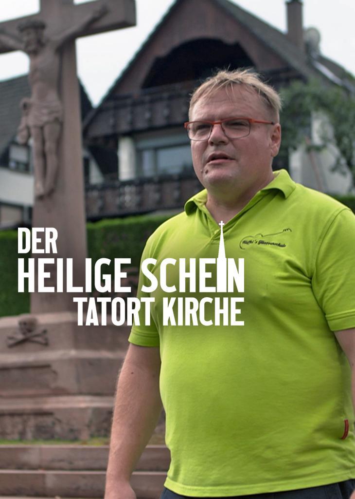 Der heilige Schein - Tatort Kirche