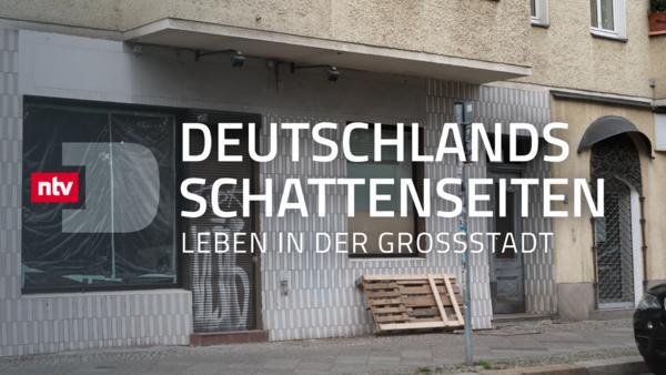 Deutschlands Schattenseiten - Leben in der Großstadt