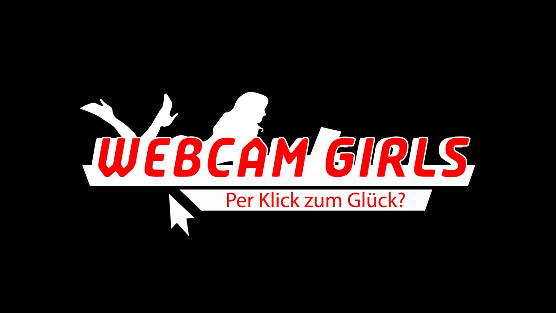 Webcam-Girls - Per Klick zum Glück?