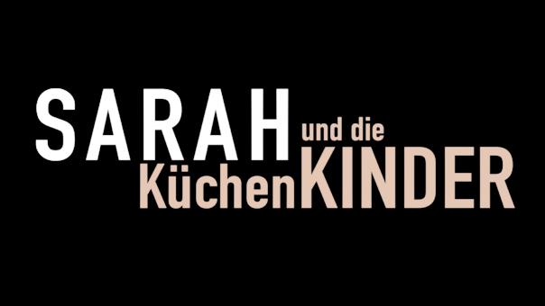 sarah-und-die-kuechenkinder