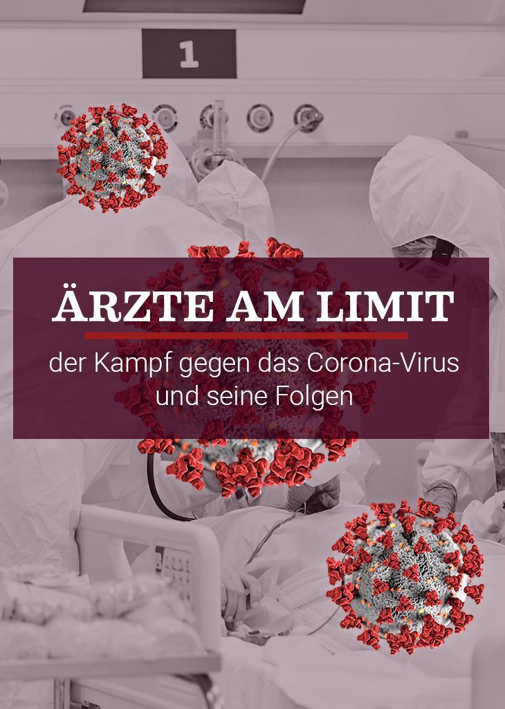 Ärzte am Limit - Der Kampf gegen das Corona-Virus und seine Folgen