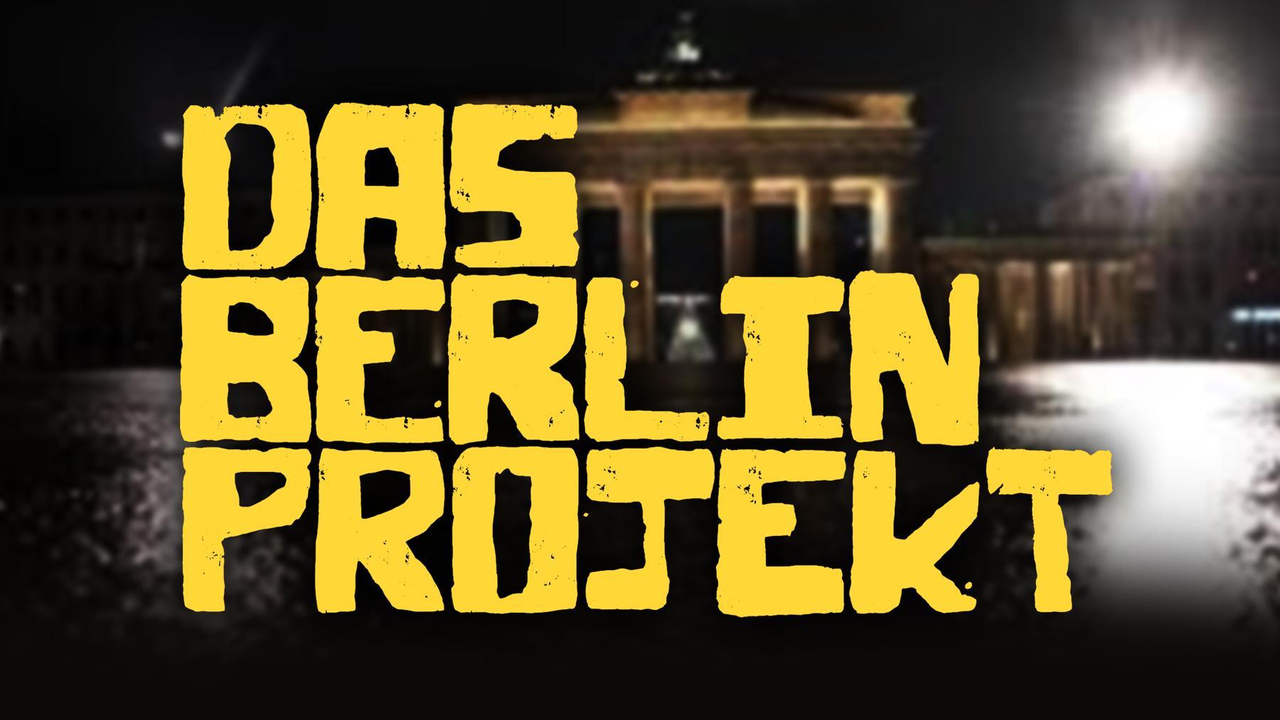 Das Berlin Projekt