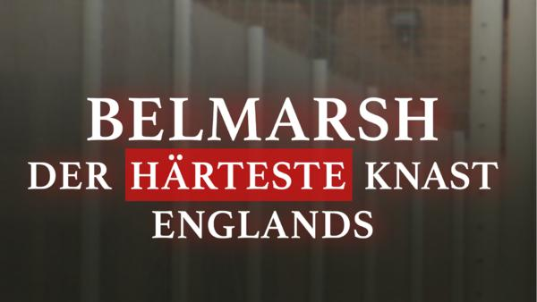 Belmarsh - Der härteste Knast Englands