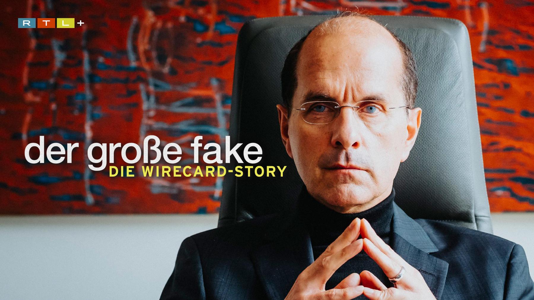 Der große Fake – Die Wirecard-Story