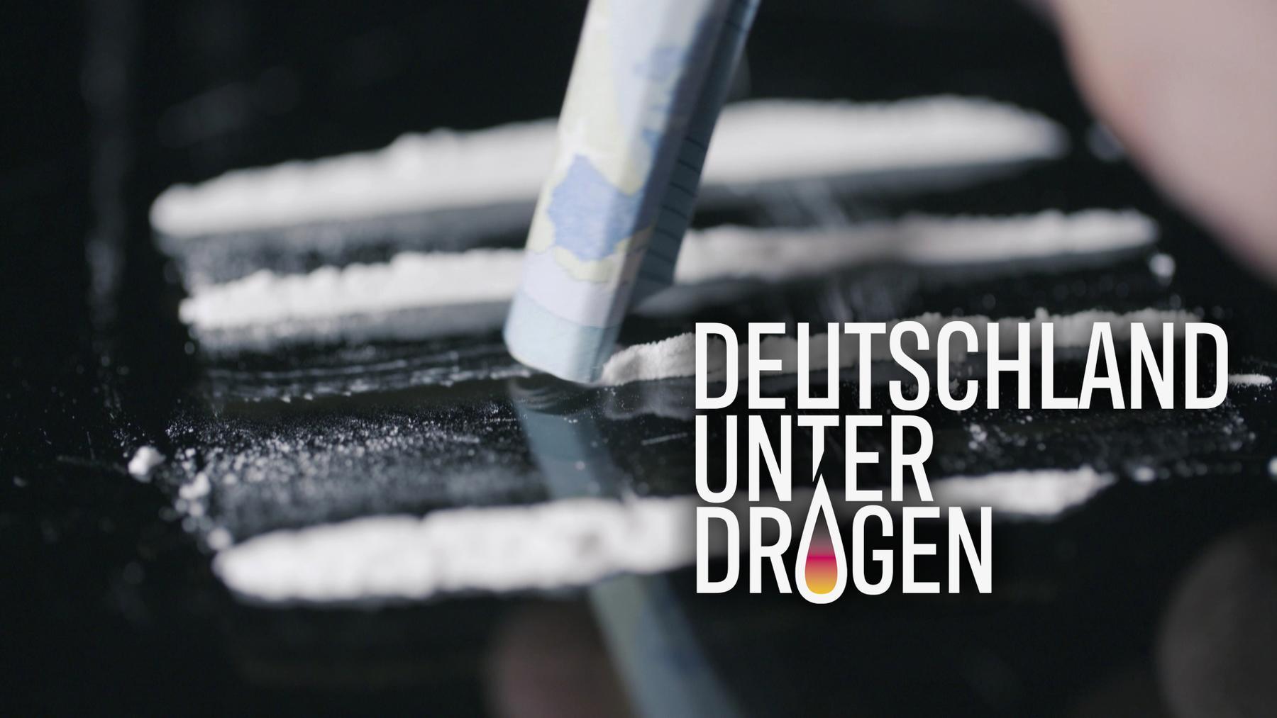 Deutschland unter Drogen