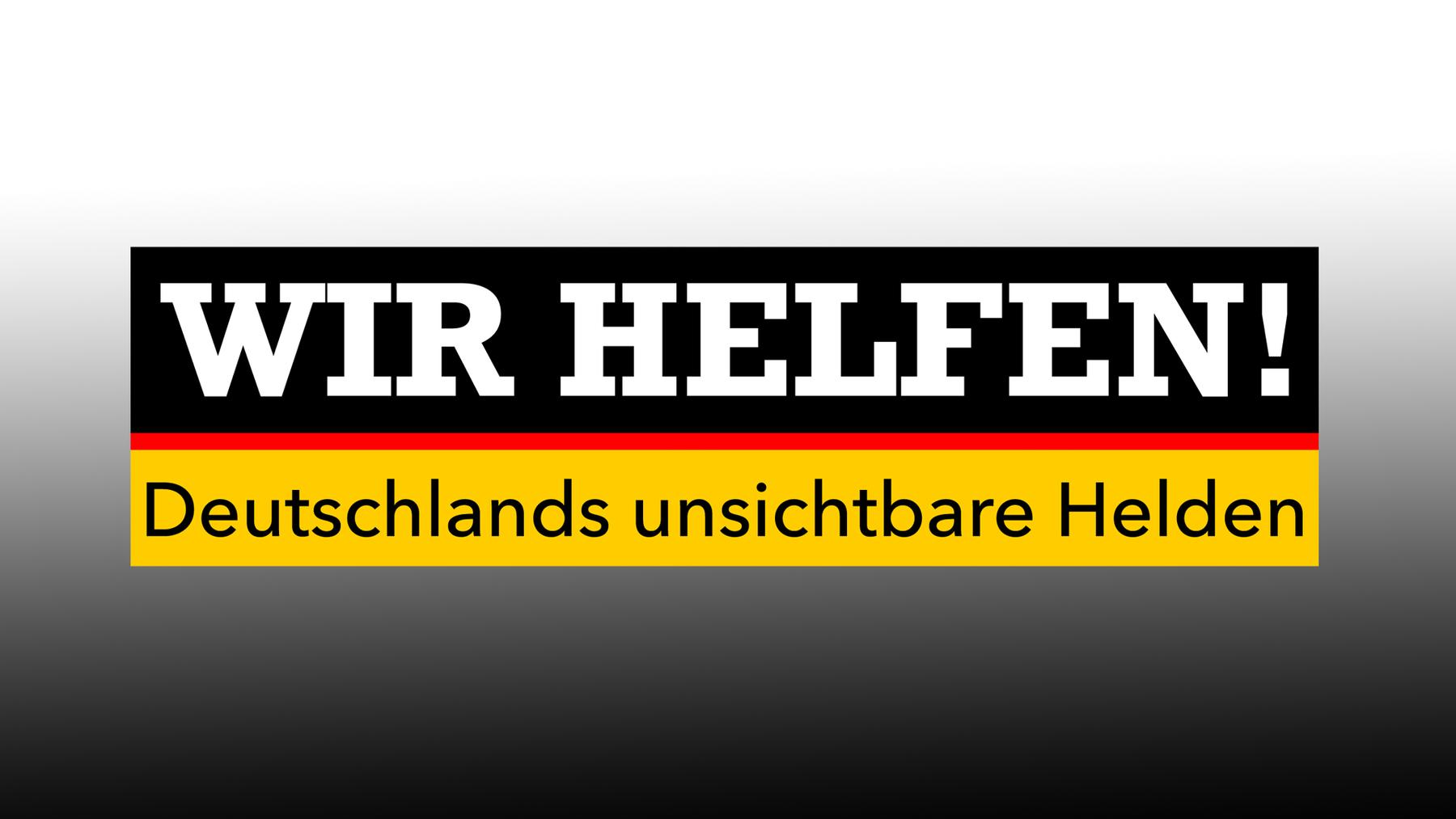 Wir helfen! Deutschlands unsichtbare Helden
