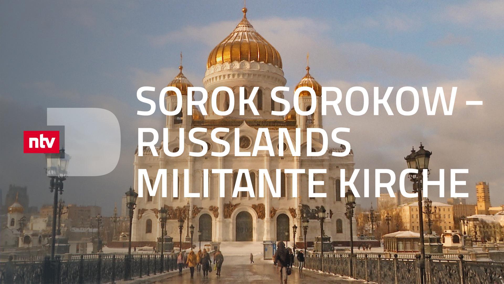 Sorok Sorokow - Russlands militante Kirche