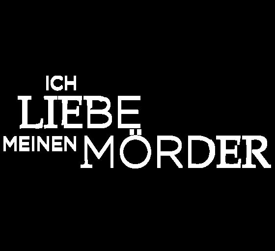 Ich liebe meinen Mörder