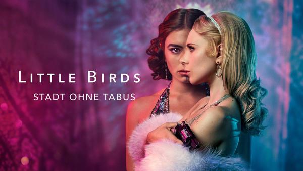 Little Birds - Stadt ohne Tabus