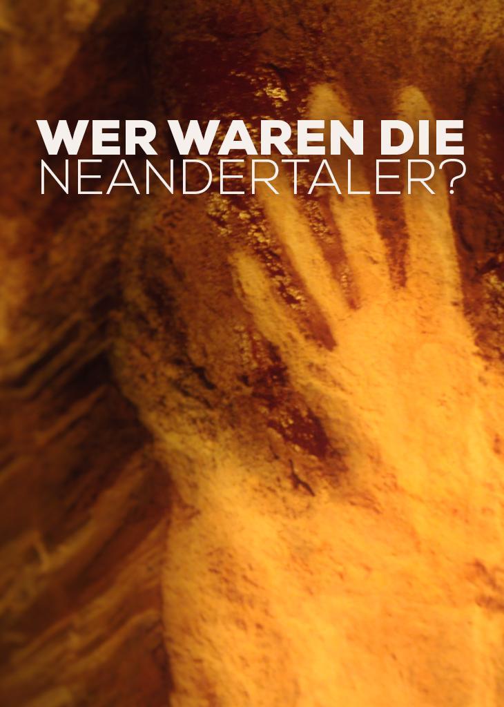 Wer waren die Neandertaler?