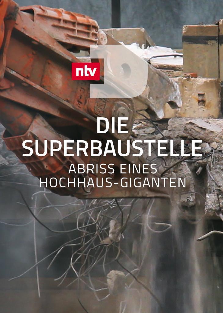 Die Super-Baustelle - Abriss eines Hochhaus-Giganten