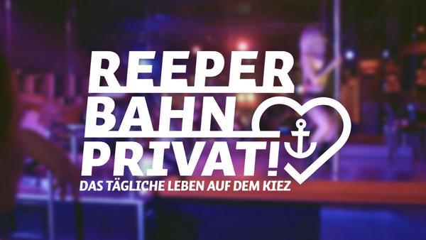 Reeperbahn privat! Das tägliche Leben auf dem Kiez