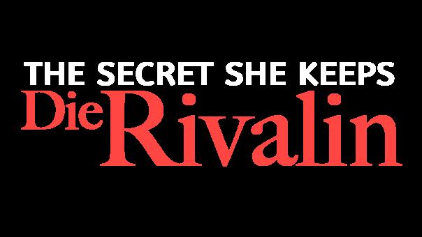 the-secret-she-keeps-die-rivalin