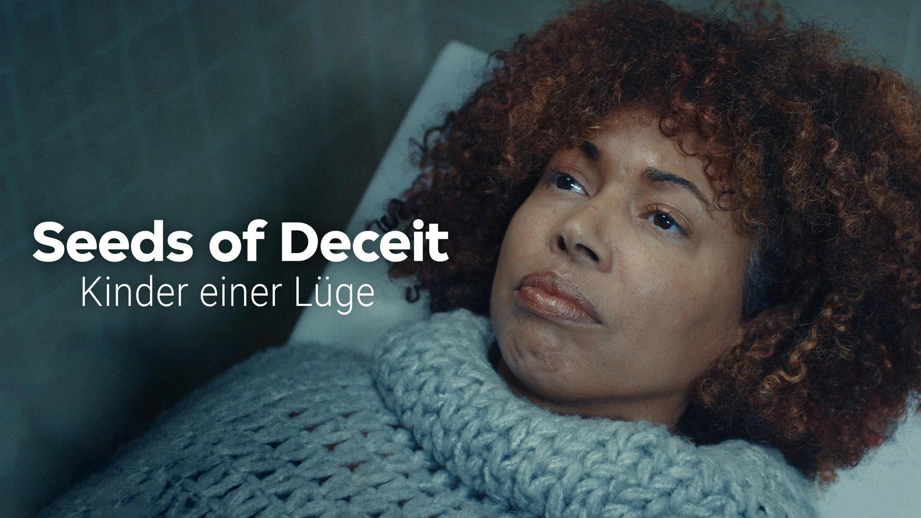 Seeds of Deceit - Kinder einer Lüge