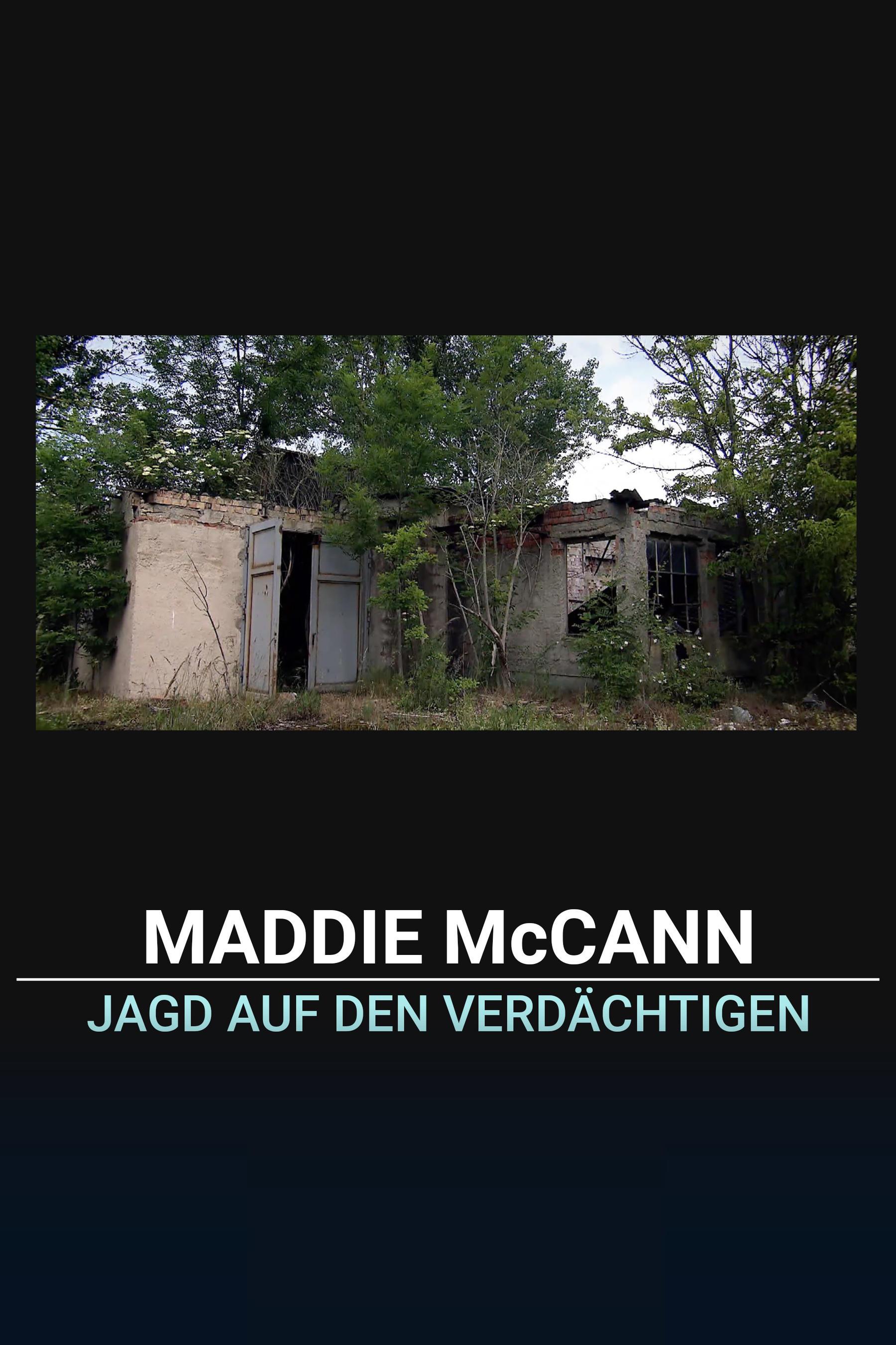 Maddie McCann: Die Jagd auf den Verdächtigen