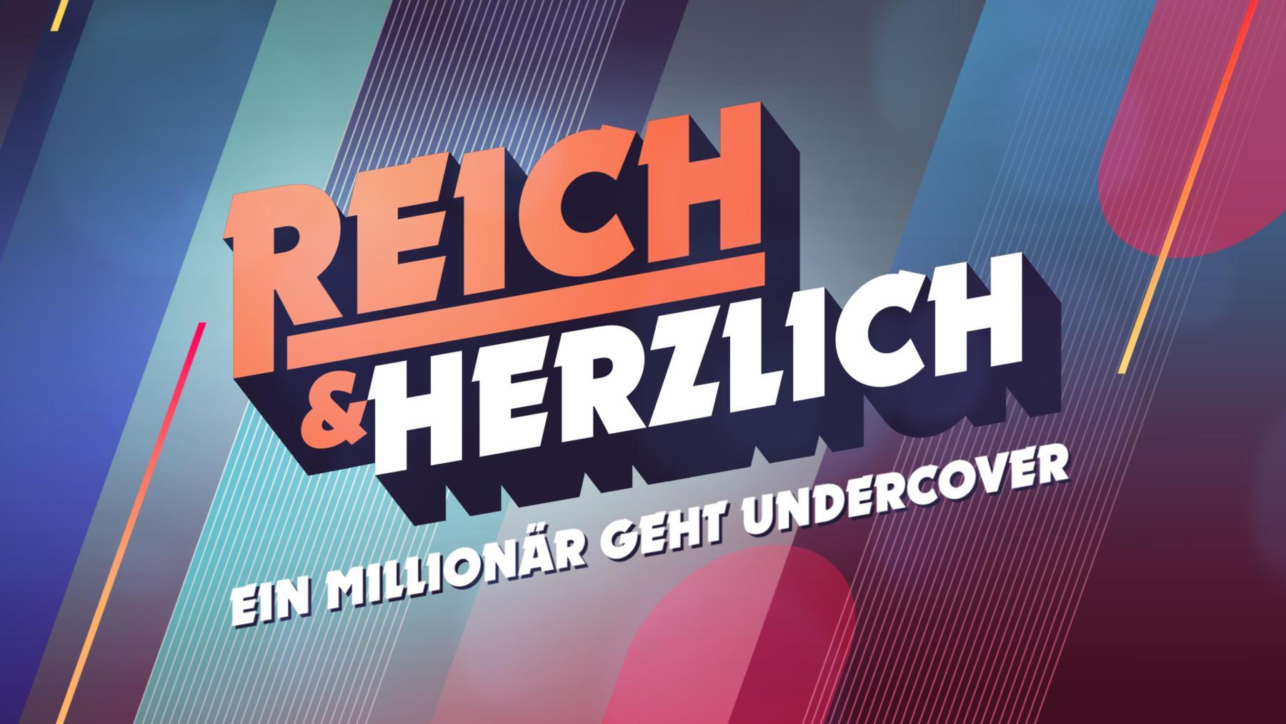Reich und Herzlich - Ein Millionär geht undercover