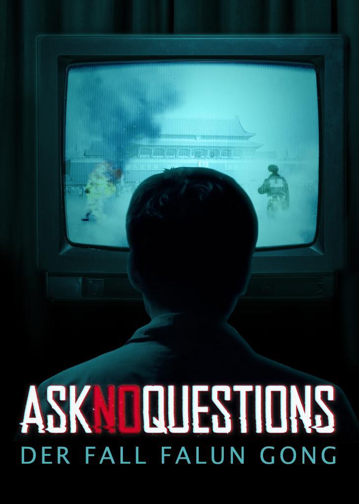 Ask No Questions - Der Fall Falun Gong