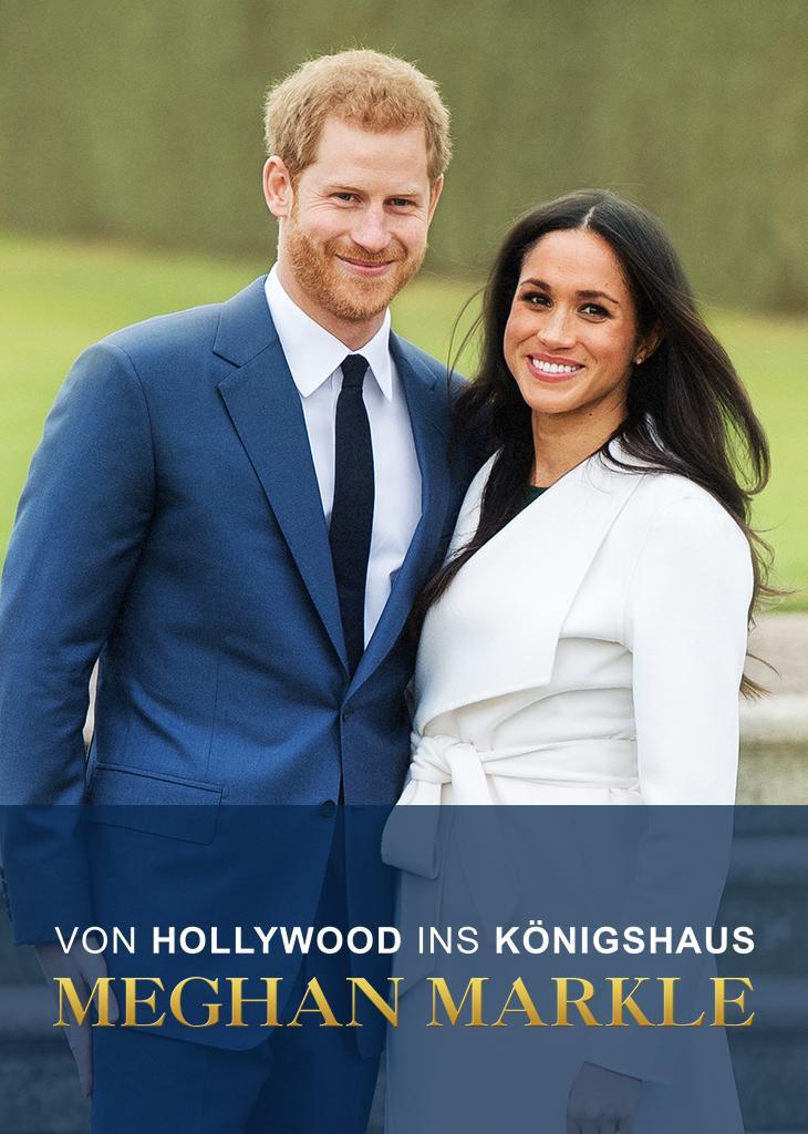 Meghan Markle: Von Hollywood ins Königshaus