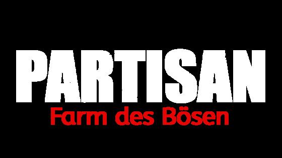 Partisan - Farm des Bösen