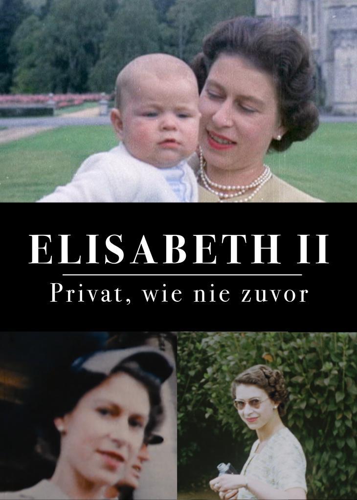Elizabeth II. - Privat, wie nie zuvor