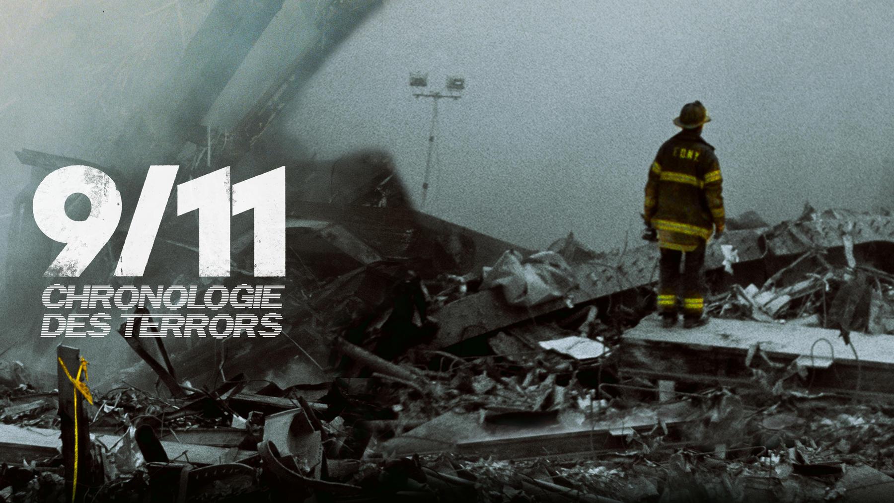9/11 - Chronologie des Terrors