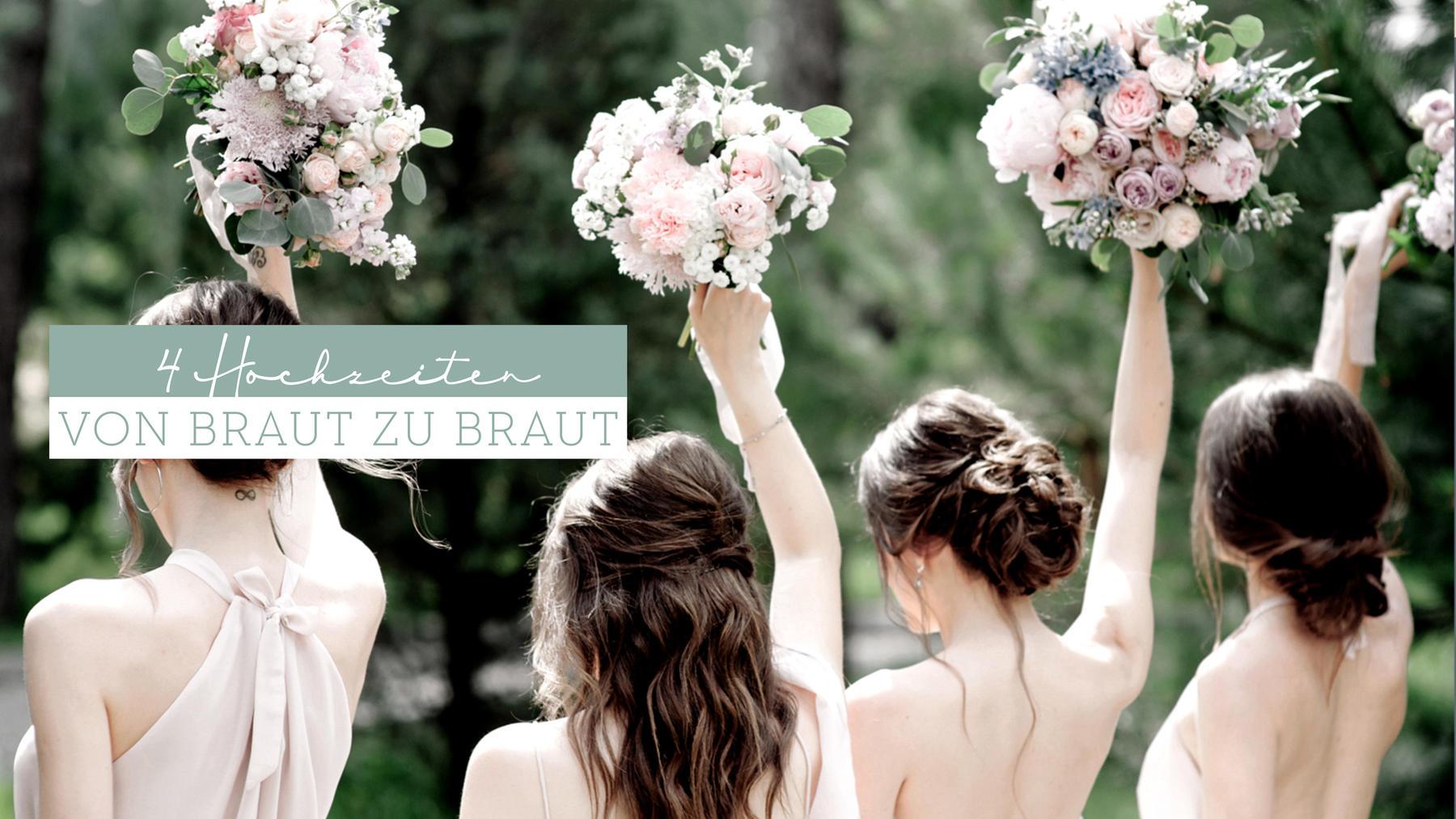 4 Hochzeiten - Von Braut zu Braut