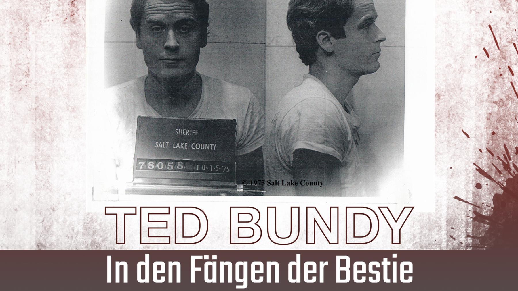 Ted Bundy: In den Fängen der Bestie