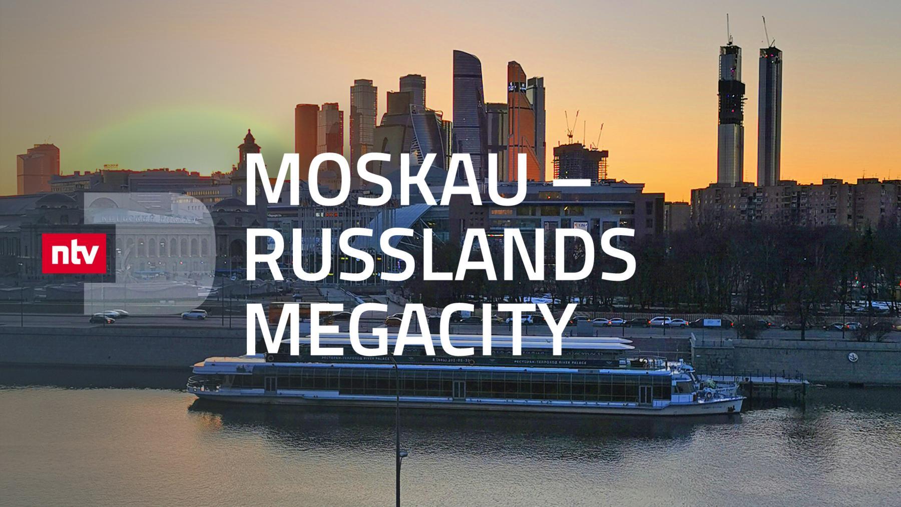 Moskau - Russlands Megacity