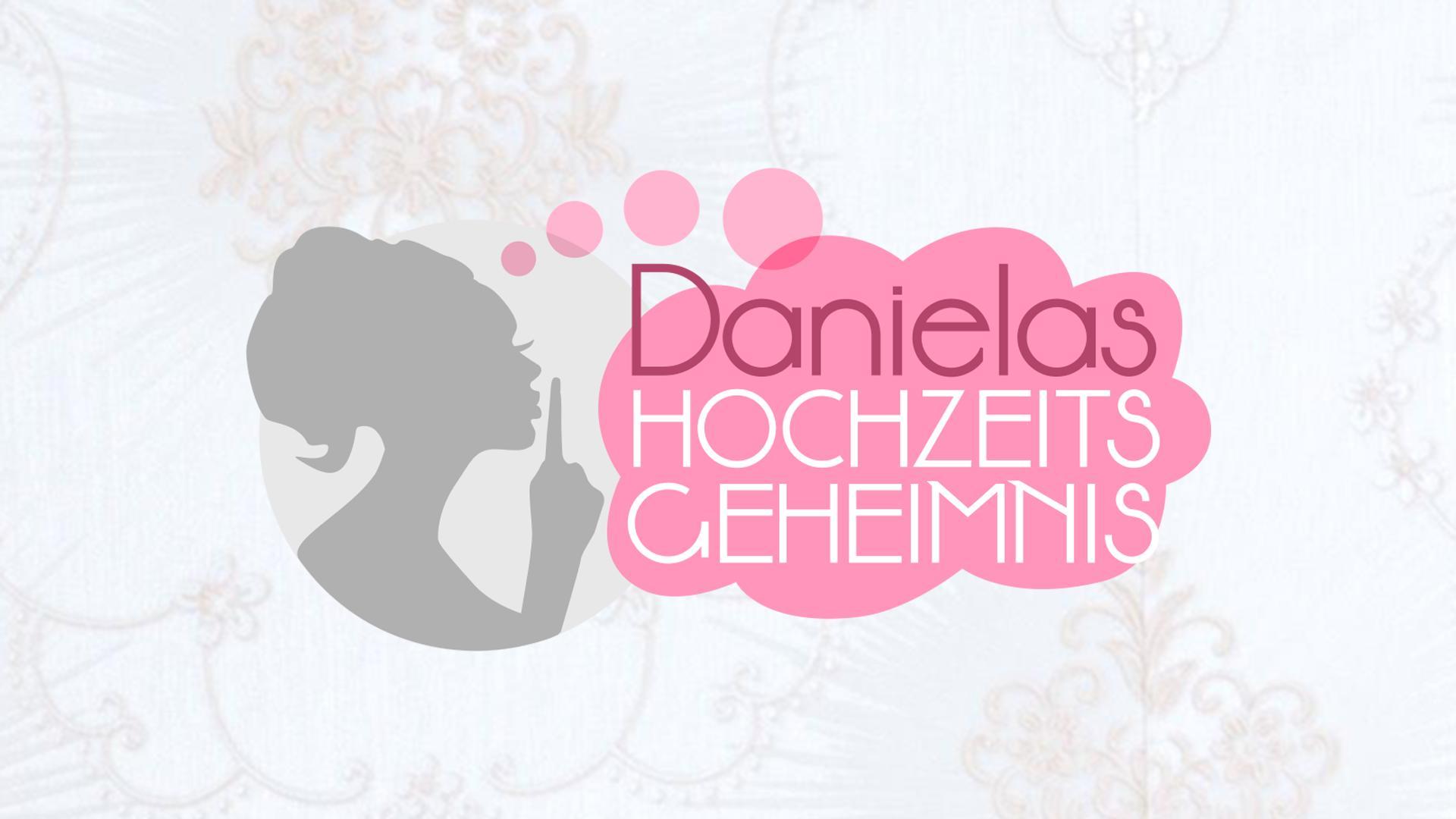 Danielas Hochzeitsgeheimnis