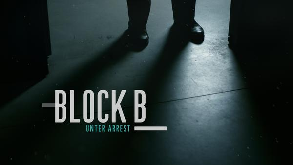 Block B - Unter Arrest