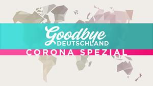 Spezial - Auswanderer in Zeiten von Corona
