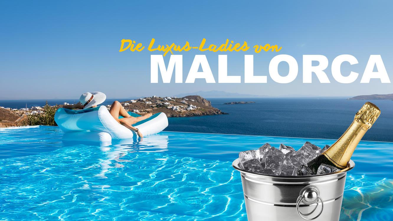 Die Luxus-Ladies von Mallorca im Online Stream | TVNOW