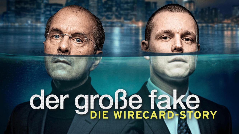 Folge 1 vom 22.04.2021 | Der große Fake – Die Wirecard-Story | Staffel 1 | TVNOW