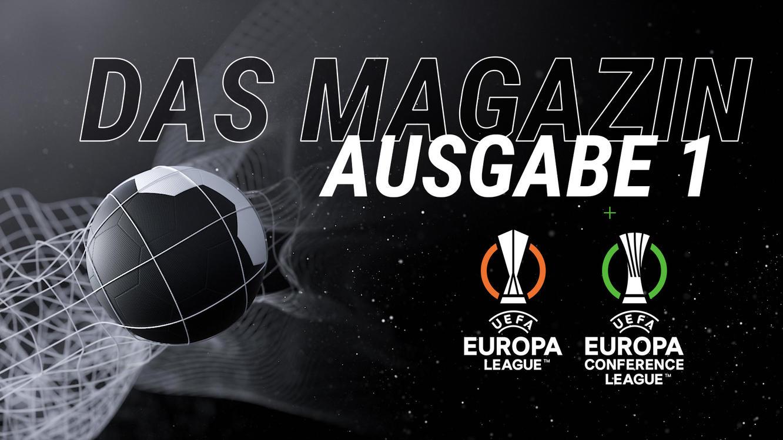 Folge 1 vom 14.09.2021 | Das Magazin: UEFA Europa League / UEFA Europa Conference League | Staffel 1 | TVNOW