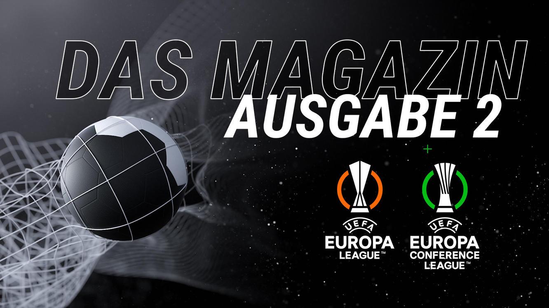 Folge 2 vom 28.09.2021   Das Magazin: UEFA Europa League / UEFA Europa Conference League   Staffel 1   TVNOW